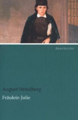 Fräulein Julie - August Strindberg |