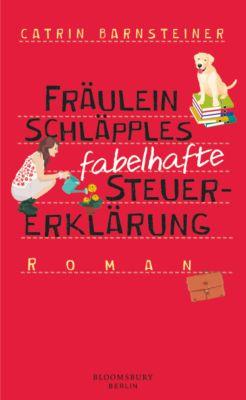 Fräulein Schläpples fabelhafte Steuererklärung, Catrin Barnsteiner