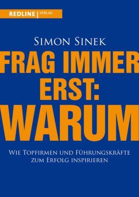 Frag immer erst: warum, Simon Sinek
