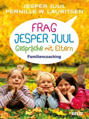 Frag Jesper Juul - Gespräche mit Eltern