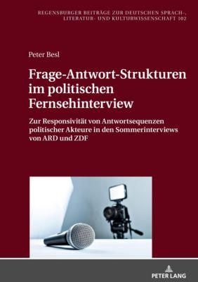 Frage-Antwort-Strukturen im politischen Fernsehinterview, Peter Besl