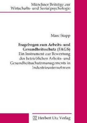 Fragebogen zum Arbeits- und Gesundheitsschutz (FAGS), Marc Stapp