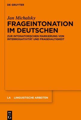 Frageintonation im Deutschen, Jan Michalsky