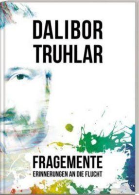 Fragemente - Dalibor Truhlar pdf epub