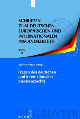 Fragen des deutschen und internationalen Insolvenzrechts