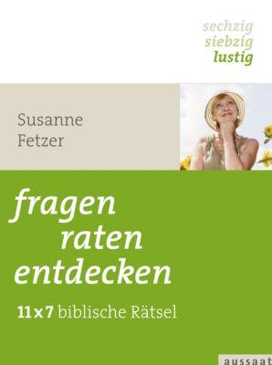 fragen, raten, entdecken, Susanne Fetzer