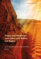 Fragen und Antworten zum Leben und Wirken von Paulus, Dieter Schröder