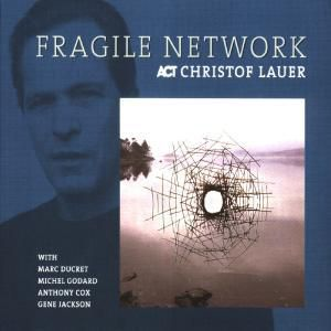 Fragile Network, Christof Lauer