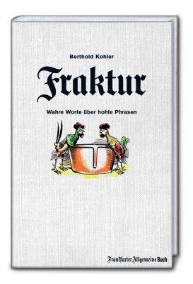 Fraktur - Berthold Kohler |