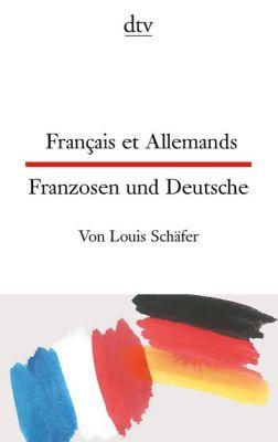 Français et Allemands - Louis Schäfer |