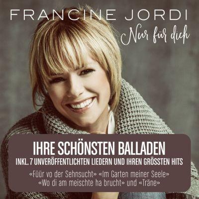 Francine Jordi - Nur für Dich, Francine Jordi