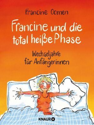 Francine und die total heiße Phase - Francine Oomen |