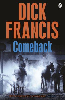 Francis Thriller: Comeback, Dick Francis