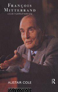 Francois Mitterrand, Alistair Cole