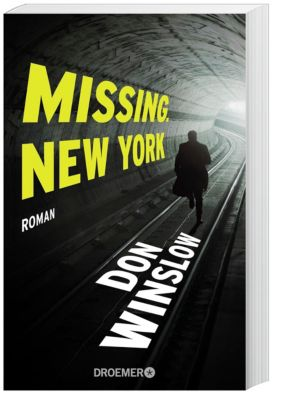 Frank Decker Band 1: Missing New York, Don Winslow