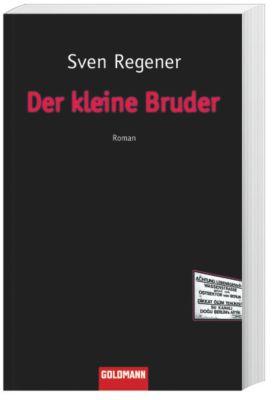 Frank Lehmann Trilogie Band 3: Der kleine Bruder, Sven Regener