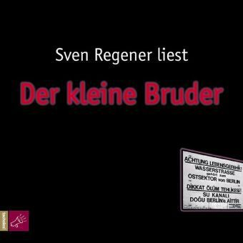 Frank Lehmann Trilogie Band 3: Der kleine Bruder (5 Audio-CDs), Sven Regner