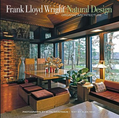 Frank Lloyd Wright Natural Design, Alan Hess