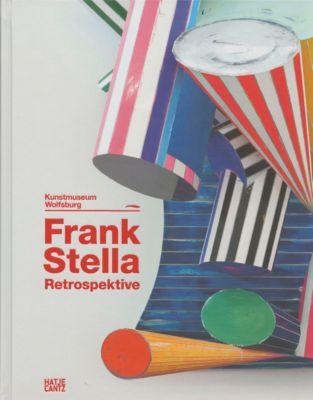 Frank Stella. Die Retrospektive. Werke 1958-2012