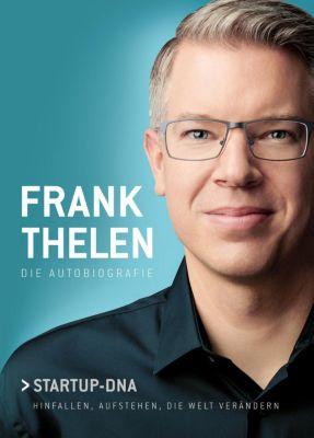 Frank Thelen - Die Autobiografie, Frank Thelen
