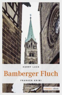 Franken Krimi: Bamberger Fluch, Harry Luck