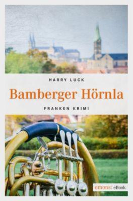 Franken Krimi: Bamberger Hörnla, Harry Luck