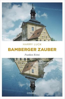 Franken Krimi: Bamberger Zauber, Harry Luck