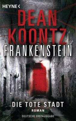 Frankenstein Band 5: Die tote Stadt, Dean Koontz