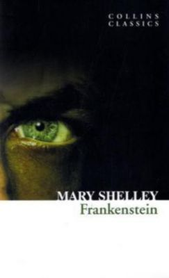 Frankenstein, English edition, Mary Wollstonecraft Shelley