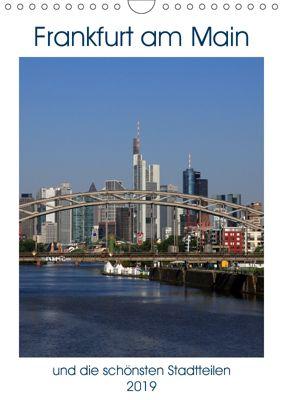 Frankfurt am Main und die schönsten Stadtteilen (Wandkalender 2019 DIN A4 hoch), Petrus Bodenstaff