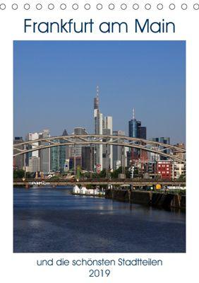 Frankfurt am Main und die schönsten Stadtteilen (Tischkalender 2019 DIN A5 hoch), Petrus Bodenstaff