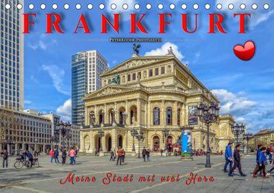 Frankfurt - meine Stadt mit viel Herz (Tischkalender 2019 DIN A5 quer), Peter Roder