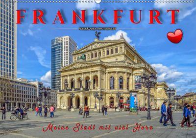 Frankfurt - meine Stadt mit viel Herz (Wandkalender 2019 DIN A2 quer), Peter Roder