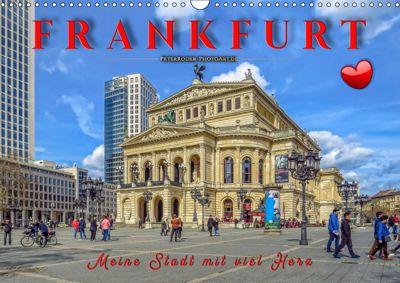 Frankfurt - meine Stadt mit viel Herz (Wandkalender 2019 DIN A3 quer), Peter Roder
