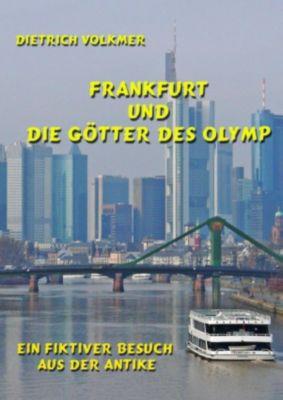 Frankfurt und die Götter des Olymp, Dietrich Volkmer