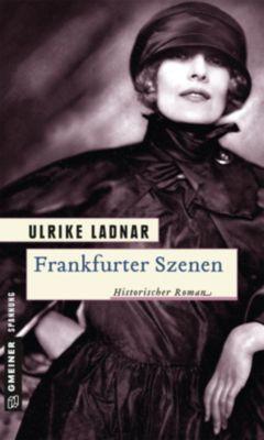 Frankfurter Szenen, Ulrike Ladnar