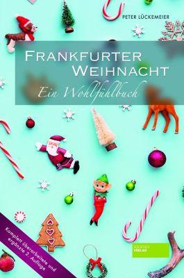 Frankfurter Weihnacht - Peter Lückemeier |