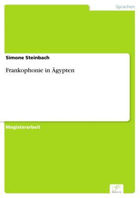 Frankophonie in Ägypten, Simone Steinbach
