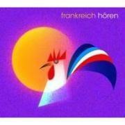 Frankreich hören, 1 Audio-CD, Barbara Barberon-zimmermann
