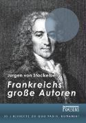 Frankreichs grosse Autoren, Jürgen Frhr. von Stackelberg