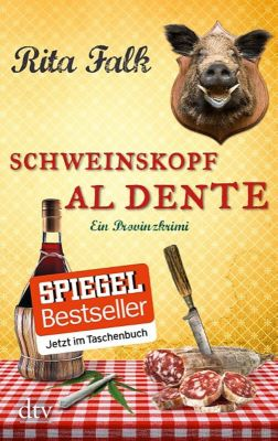 Franz Eberhofer Band 3: Schweinskopf al dente - Rita Falk |