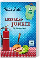Franz Eberhofer Band 7: Leberkäsjunkie, Rita Falk