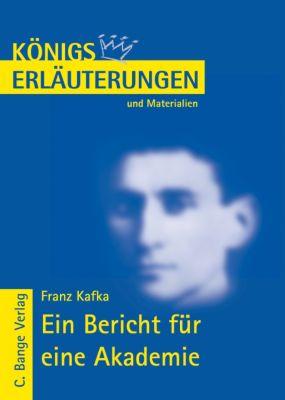 Franz Kafka 'Ein Bericht für eine Akademie', Franz Kafka