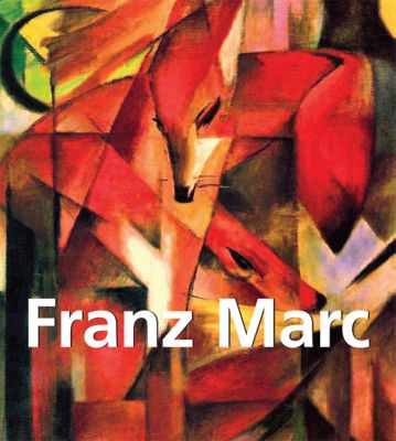 Franz Marc, Franz Marc, Klaus H. Carl