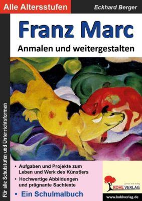 Franz Marc, Eckhard Berger