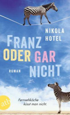 Franz oder gar nicht, Nikola Hotel