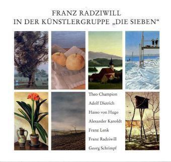 Franz Radziwill in der Künstlergruppe Die Sieben