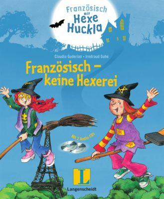 Französisch - keine Hexerei, m. 2 Audio-CDs, Claudia Guderian