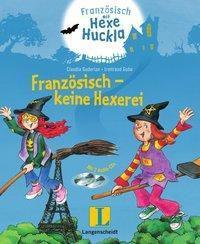 Französisch - keine Hexerei, m. 2 Audio-CDs - Claudia Guderian |