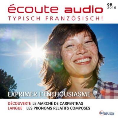 Französisch lernen Audio - Begeisterung ausdrücken, Spotlight Verlag